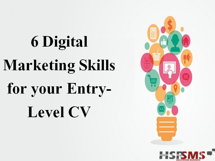 6 Digital Marketing Skills for your Entry-Level CV