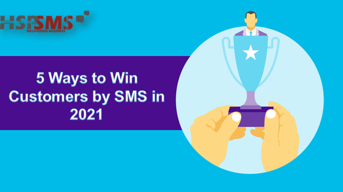5 ways to win customers by SMS in 2021